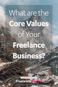 What are the core values of your freelance business?