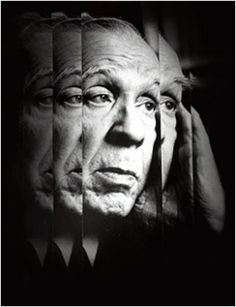 Jorge Luis Borges, one of the best Latin american writers The Library Of Babel, Greek Language, Language And Literature, Animal Room, Story Writer, Beautiful Mind, Nonfiction, Selfies, Quotations