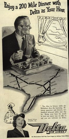 Delta Airline's Service – Enjoy a 200 Mile Dinner with Delta as Your Host (1946)