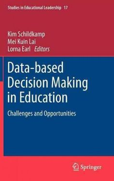 Data-Based Decision Making in Education: Challenges and Opportunities