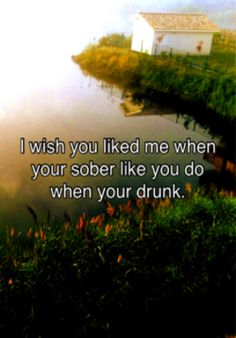 #sober #drunk #postsecret #quote #words