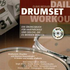 """DAILY DRUMSET WORKOUT by Claus HesslerBuch und MP3 CD mit Jamtracks NOMINIERT FÜR """"DRUMMIE AWARD"""" BEIM DRUM! MAGAZINE (UK) SOWIE """"BEST EDUCATIONAL BOOK"""" BEI MODERN DRUMMER. Über 200 Seiten Material für die tägliche Portion Üben, konzeptionell insofern vergleichbar als """"Drumset-Parallele"""" zu Klassikern wie STICK CONTROL oder ACCENTS & REBOUNDS mit Übeplänen, Jamtracks in verschiedenen Stilen und in jeweils drei verschiedenen Tempi. #lisasangeboteab"""