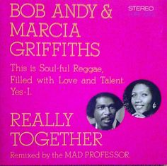 Really Together  Bob & Marcia / Harry -J ~Remixed By Mad Professor