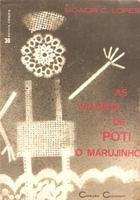 As Viagens de Poti, o Marujinho Meu primeiro livro lido de capa a capa.  The first book I read completely.