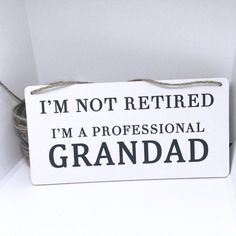 Excited to share this item from my shop: I'm Not Retired, Professional Grandad Quote Oak Plaque Sign Gift Wooden Hearts Crafts, Heart Crafts, Wooden Plaques, Wooden Signs, Grandfather Quotes, Wedding Plaques, Slate Board, Joke Gifts, Writing Art