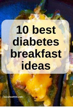 10 Best Diabetes Breakfast Ideas is part of Diabetic breakfast - Best diabetes breakfast ideas that will satisfy your morning appetite while keeping glucose levels in check Low carb high protein choices included! Diabetic Food List, Diabetic Breakfast Recipes, Diabetic Meal Plan, Diet Recipes, Recipes Dinner, Healthy Breakfast For Diabetics, Diabetic Snacks Type 2, Diabetic Drinks, Protein Breakfast