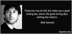 neil gaiman quotes on writing - Google Search