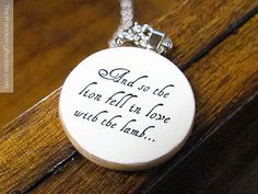 """Romantic Twilight Necklace With Quote """"And so the lion fell in love with the lamb"""""""