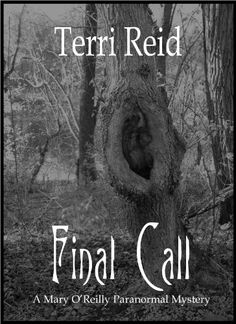 Free book for limited time! Final Call (A Mary O'Reilly Paranormal Mystery Book 4)
