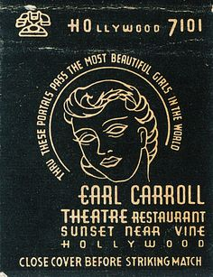 "Earl Carroll Theater, Hollywood ""Through these portals pass the most beautiful…"