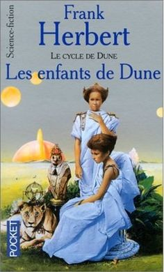Children of Dune Castor Et Pollux, Dune Book, Dune Frank Herbert, Roman, Short Words, Cycle, Science Fiction, Books To Read, The Marauders
