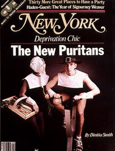 How Deprivation Chic Created a New Kind of Puritan -- New York Magazine