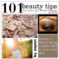 """101 beauty tips that every girl needs to know"" by the-amazing-tip-chickas ❤ liked on Polyvore"