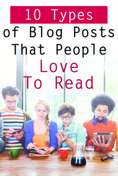 Blog Posts that people love to read