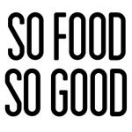 so food so good - Recherche Google