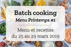 Batch cooking Printemps – Semaine du 25 au 29 mars 2019 - Maggie S. Cooking Lamb Chops, Cooking Ribeye Steak, Freezer Meals, Easy Meals, Cooking Courses, How To Cook Ham, Batch Cooking, Healthy Dinner Recipes, Food Art
