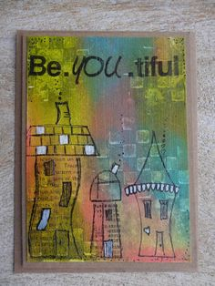 Karte A6: Be.you.tiful Cover, Books, Painting, Stamping, Homemade, Cards, Libros, Book, Painting Art