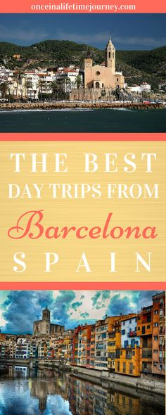 Looking for the perfect day trip from Barcelona? Look no further! I have selected the best excursions from Barcelona so that, when you want some time away from the fabulous city, you can have the best ideas for places near Barcelona to visit on a day trip, all of the ideas below are between 30minutes and 2h from Barcelona. Click through to see my picks for the best day trips from Barcelona. | Once in a Lifetime Journey #daytrip #barcelona #spain #traveltips