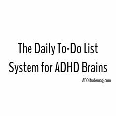 The daily to-do list system for ADHD brains Adhd Odd, Adhd And Autism, Adhd Help, Adhd Diet, Adhd Brain, Attention Deficit Disorder, Adhd Strategies, Adult Adhd, Neurotransmitters