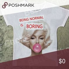 COMING SOON!! 'Being Normal is Boring' Marilyn Tee Stay stylish and comfy this summer with this super adorable, fun, sexy 'Being Normal is Boring' Marilyn Monroe Quote Sheer Graphic Tee featuring Marilyn's Iconic Andy Warhol Painting Photo Beautifully Silk Printed across this beautiful tee. Marilyn Monroe Tops Tees - Short Sleeve