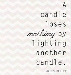 A candle loses nothing