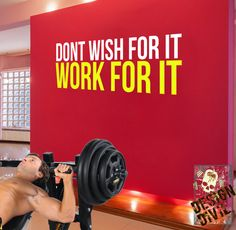 Don't wish for it, work for it! Wall Fitness Decal Quote for Gym Kettlebell Crossfit Yoga Boxing MMA UFC. Wall Sticker, Wall Art.