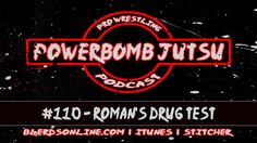 Powerbomb Jutsu #110 - Roman's Drug Test  The crew is back for a slow week in wrestling. GFW is dying and we're not falling for that again. Jeff Jarret is a drunk. We look at some lists of World Heavyweight Champions and point out Jinder isn't the worst wrestler to be champ. We talk Cena and Reigns as well as Shane and KO. It's a slow week but we give you that random content you love. Twitter: @PowerbombJutsu @Dom_Moon@GaijinT @OriginalKingD @B_Y0ung23 BlerdsOnline.com…