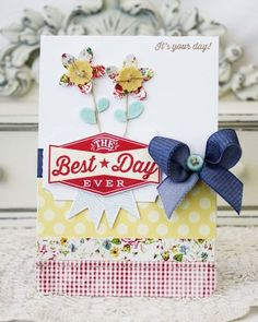 The Best Day Ever Card by Melissa Phillips for Papertrey Ink (April 2013)