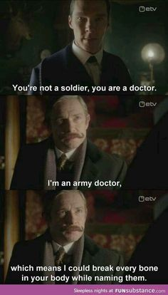 Oh Sherlock, little do you know that you will break every bone in your body*insert troll face*