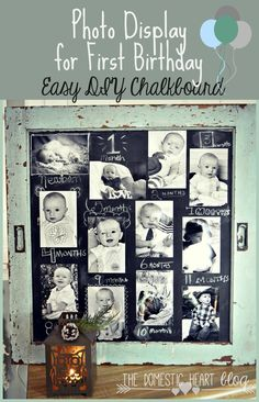 An easy way to display photos at a first birthday is on a DIY chalkboard like this one from TheDomesticHeart.com
