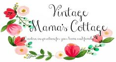 So my next big project is updating my blog and my Etsy shops – before it is time to get outside and work in the garden! Stop by for a visit at Vintage Mama's Cottage:
