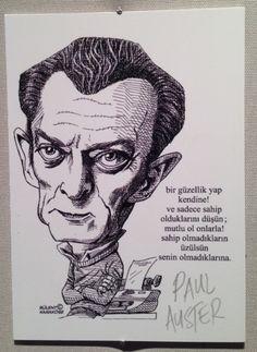 KÜLTÜR-SANAT İNSANLARI PORTRE SERGİSİ - Paul Auster sözleri - Bülent Karaköse - karikatür portre