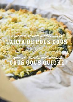 Cous cous spinach tart by Como Come Cami