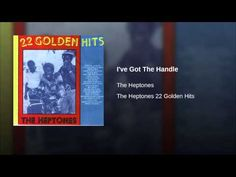 I've Got The Handle - The Heptones