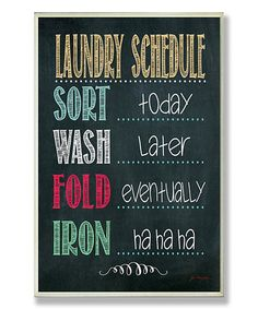 Another great find on #zulily! 'Laundry Schedule' Wall Art #zulilyfinds