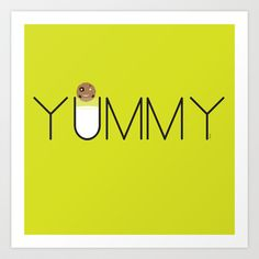 Yummy Art Print by Dale Keys - $18.00