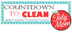Countdown to Clean. I do this and it makes things so much easier instead of having to do everything at once!!:)