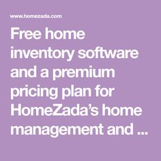 Free home inventory software and a premium pricing plan for HomeZada's home management and real estate listing software. Home Inventory, Home Management, Software, Real Estate, How To Plan, Carpentry, Wood Working, Construction, Free
