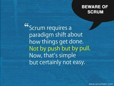 Beware of Scrum