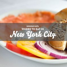 Where to Eat in New York City: Serious Eats for my fav NY peeps......you know who you are Bollnow Family :)