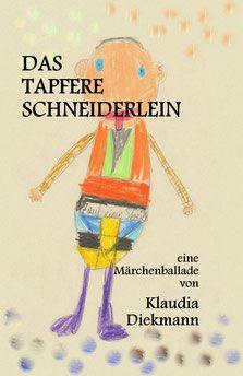 Das tapfere Schneiderlein - Klaudia Diekmann, Märchenballaden