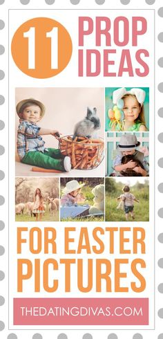 Prop Ideas for Easter Pictures