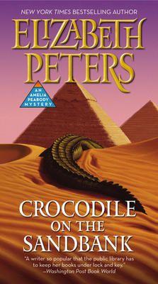 Crocodile on the Sandbank - Elizabeth Peters (Egypt)