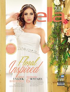 Disfruta nuestra primera #EllaBoda del 2015. #Portada #LPGElla junio 2015 Floral, Strapless Dress, Formal Dresses, Fashion, Receptions, June, Cover Pages, Beauty, Strapless Gown