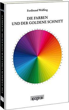Die Farben und der goldene Schnitt von Ferdinand Wülfing https://www.amazon.de/dp/3944146670/ref=cm_sw_r_pi_dp_x_rETRxb2QVFAKS
