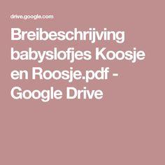 Breibeschrijving babyslofjes Koosje en Roosje.pdf - Google Drive