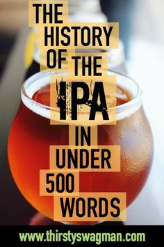 History of IPA | Beer history |India Pale Ale | British culture | American Craft Beer