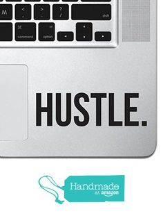"Hustle Sticker Decal MacBook Pro Air 13"" 15"" 17"" Keyboard Keypad Mousepad Trackpad Laptop Retro Vintage Motivational Text Quote Laptop Sticker iPad Sticker Inspirational Sticker Hustler from Skyhawk Sticker Depot https://www.amazon.com/dp/B01N3BF9BC/ref=hnd_sw_r_pi_dp_Jg3MybCD50XZ8 #handmadeatamazon"
