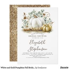 White and Gold Pumpkins Fall Bridal Shower Invitation. White and gold pumpkins fall harvest rustic modern bridal shower invitations Wedding Anniversary Invitations, Engagement Party Invitations, Bridal Shower Invitations, Glitter Invitations, Invites, Event Invitations, Halloween Invitations, Invitation Wording, Invitation Ideas