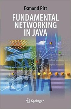Fundamental Networking in Java: 9781846280306: Computer Science Books @ Amazon.com